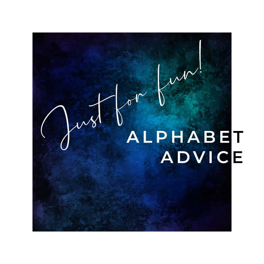 Alphabetical Advice just for you